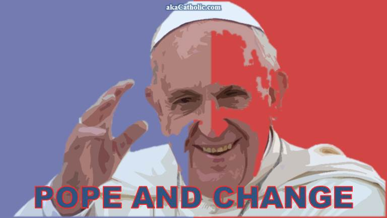 Pope and Change