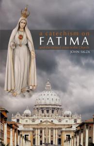 Salza - A Catechism on Fatima