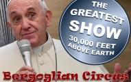 Bergoglian Circus 3